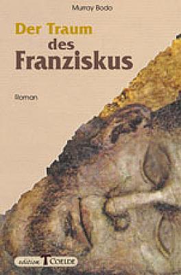 Der Traum des Franziskus