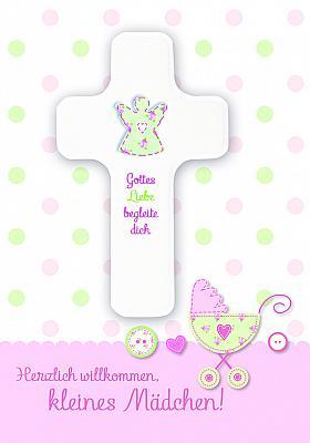 Kreuz zur Geburt 'Herzlich willkommen kleines Mädchen'