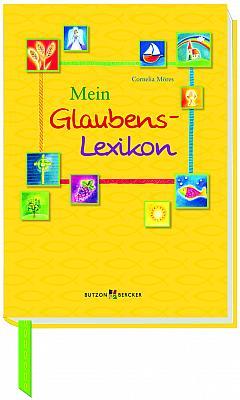 Mein Glaubens-Lexikon