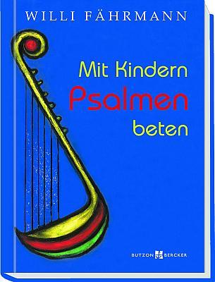 Buch: 'Mit Kindern Psalmen beten'