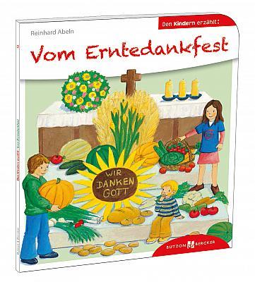 Vom Erntedankfest den Kindern erzählt