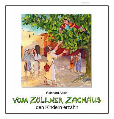 Vom Zöllner Zachäus den Kindern erzählt