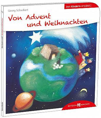 Von Advent und Weihnachten den Kindern erzählt