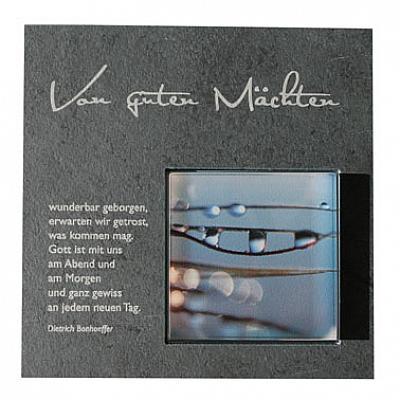 Schiefertafel 'Von guten Mächten wunderbar geborgen' mit Glas